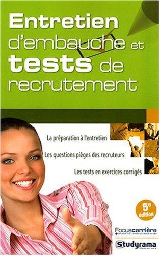 9782759005406: Entretien d'embauche et tests de recrutement (French Edition)