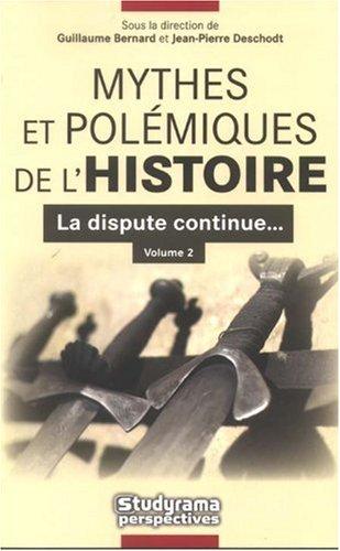 Mythes et polémiques de l'Histoire : La: François-Georges Dreyfus; Olivier