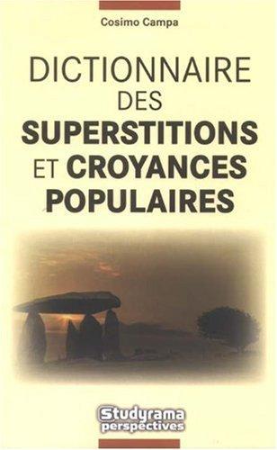 9782759007455: Dictionnaire des superstitions et croyances populaires (French Edition)