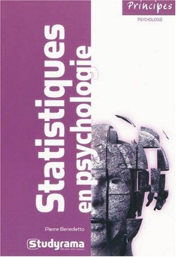 Statistiques en psychologie (Principes): Pierre Benedetto