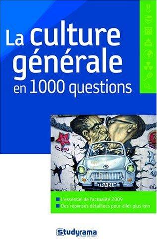 9782759008711: La culture générale en 1000 questions