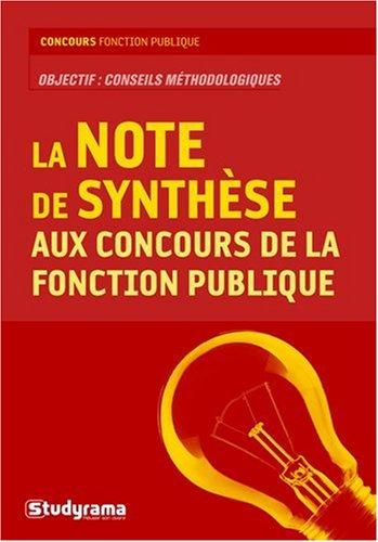9782759008759: La note de synthèse aux concours de la fonction publique (French Edition)