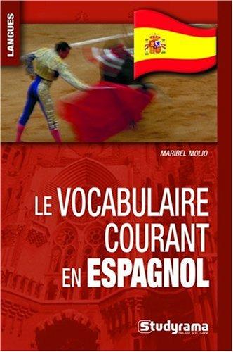 9782759009589: Vocabulaire Courant en Espagnol (le) (Poche langues)