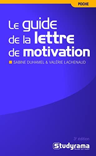 9782759010370: Le guide de la lettre de motivation