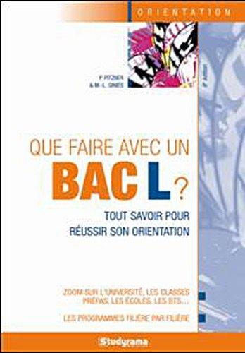 9782759011148: Que faire avec un bac L ? (French Edition)
