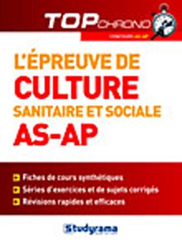9782759011414: L'épreuve de culture sanitaire et sociale (AS-AP)