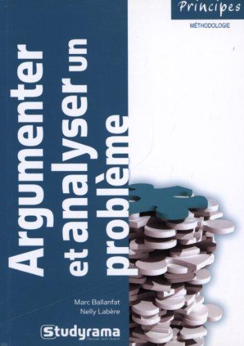 9782759012374: argumenter et analyser un problème (2e édition)