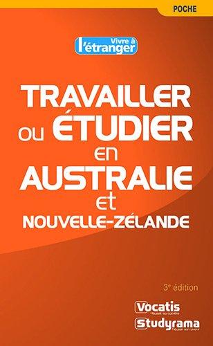 9782759012695: Travailler ou étudier en Australie et Nouvelle-Zélande