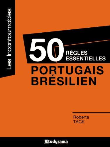 9782759013494: 50 règles essentielles : portugais/brésilien