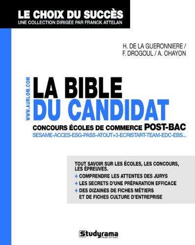 9782759014149: la bible du candidat aux concours écoles de commerce post-bac