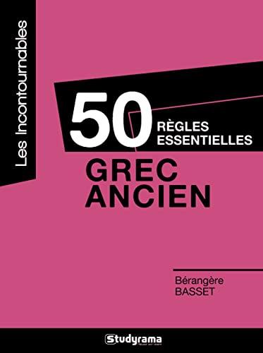 9782759015511: 50 règles essentielles : grec ancien