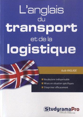 9782759016136: L'anglais du transport et de la logistique