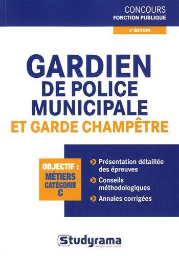 9782759016860: Gardien de police municipale - Garde-champ�tre