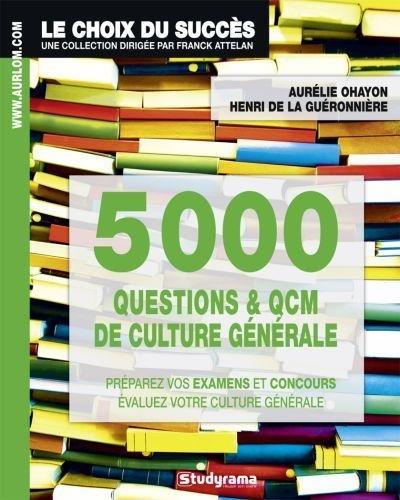 9782759017218: 5000 questions et qcm de culture generale (Le choix du succès)
