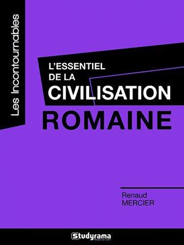 9782759017430: L'essentiel de la civilisation romaine