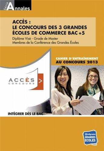 9782759018116: Accès : Cahier d'entraînement au concours 2013, ESDES, ESSCA, IESEG