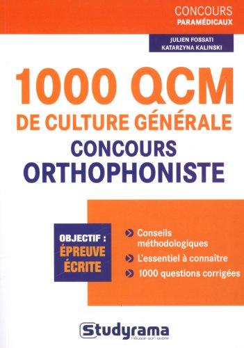 9782759018390: 1000 QCM de culture g�n�rale pour les concours d'orthophoniste