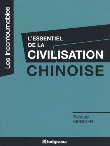 9782759018451: L'essentiel de la civilisation chinoise