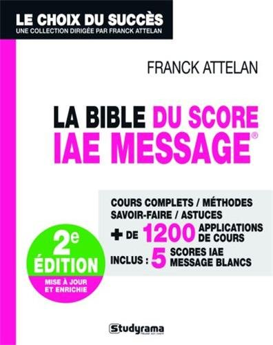 9782759018475: La Bible du Score IAE Message