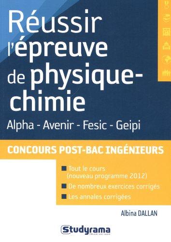 9782759018512: Réussir l'épreuve de physique-chimie aux concours d'ingénieurs post-bac