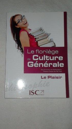 9782759018925: le florilege de culture generale - le plaisir
