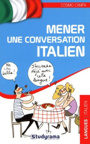 9782759019281: Mener une conversation en italien