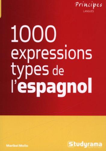 9782759019458: Les 1000 expressions type de l'espagnol
