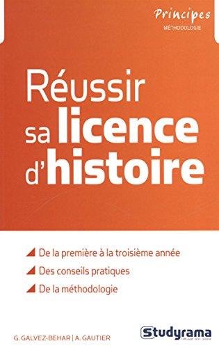 9782759020591: Réussir sa licence d'histoire
