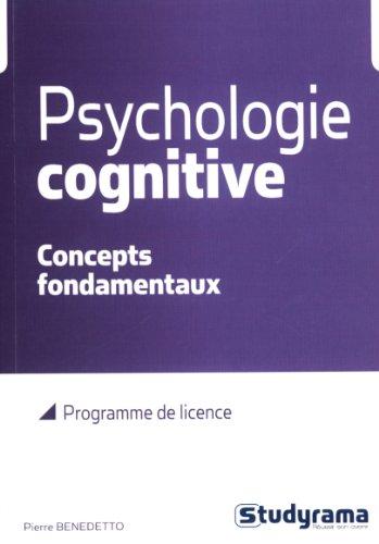 9782759022908: Psychologie cognitive : Concepts fondamentaux
