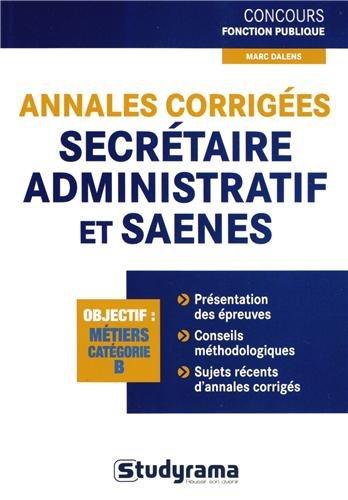 9782759024766: Annales corrig�es Secr�taire administratif et SAENES