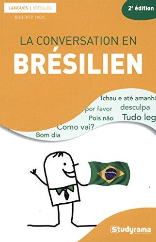 9782759025305: La conversation en Brésilien