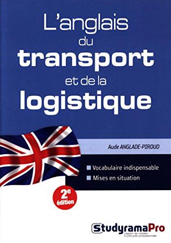 9782759025374: L'anglais du transport et de la logistique