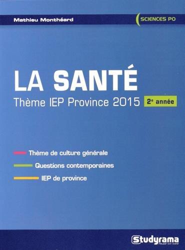 9782759027286: La sant�, th�me IEP province, 2015 : 2e ann�e