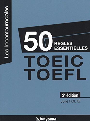 9782759027705: 50 règles essentielles TOEIC-TOEFL