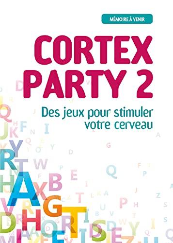 9782759028863: Cortex party II