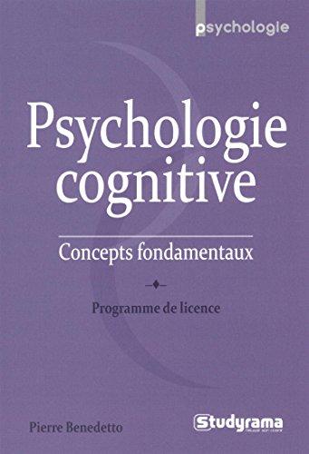 9782759028900: Psychologie cognitive : Concepts fondamentaux