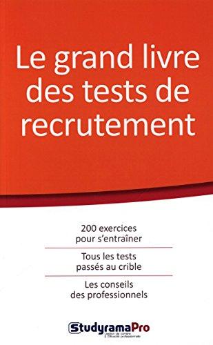 9782759029174: Le grand livre des tests de recrutement