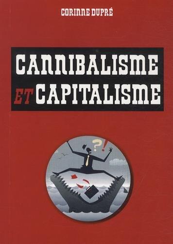 9782759029181: Cannibalisme et capitalisme