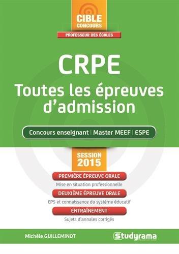 9782759029273: CRPE, toutes les �preuves d'admission : Concours 2015