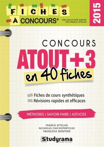 9782759030255: Concours atout + 3 en 40 fiches