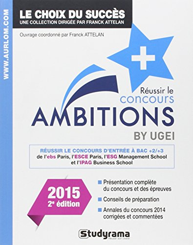 9782759030439: R�ussir le concours Ambitions + - Edition 2015