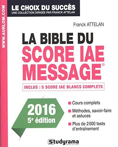 9782759030743: La bible du score IAE Message : Admissions 2016
