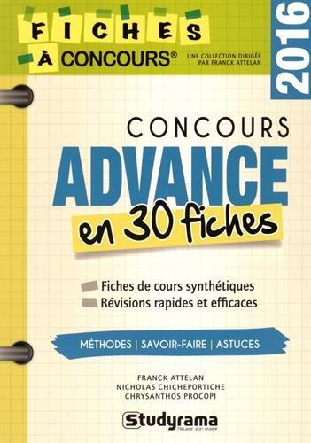 9782759030965: Concours Advance : 30 fiches méthodes, savoir-faire et astuces