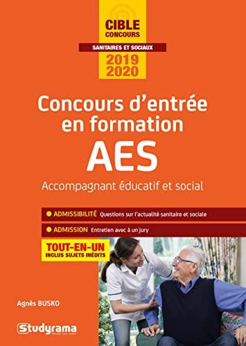 9782759040315: Concours d'entrée en formation AES Accompagnant Educatif et Social