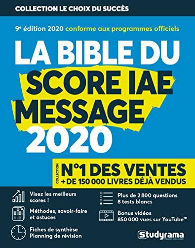 9782759040568: La Bible du SCORE IAE MESSAGE - 10e édition 2020 - Plus de 3000 questions - 8 Tests blancs - Vidéos
