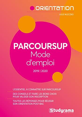9782759040704: Parcoursup Mode d'emploi !