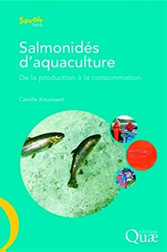 Salmonidés d'aquaculture (French Edition): Camille Knockaert