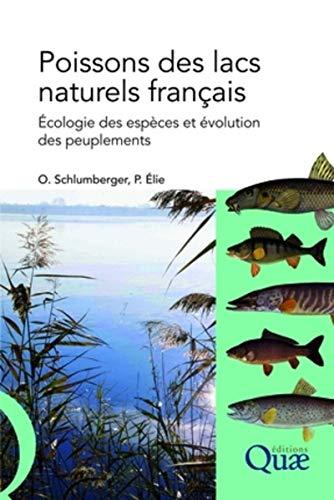 Poissons des lacs naturels français (French Edition)