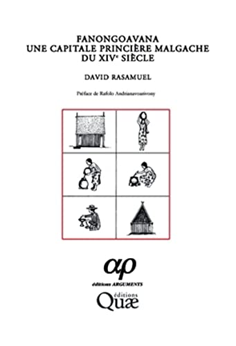 Fanongoavana. une Capitale Princiere Malgache du Xive Siecle (French Edition): Rasamuel David