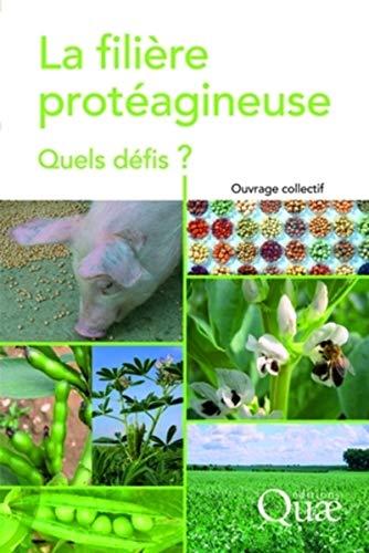 """""""la filière protéagineuse ; quels défis ?"""": Gérard Duc, Jacques ..."""